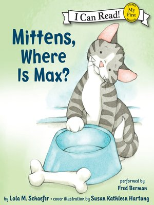 cover image of Mittens, Where Is Max?