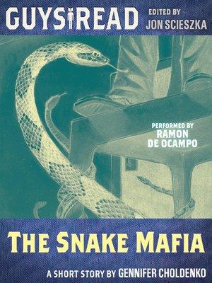 cover image of The Snake Mafia