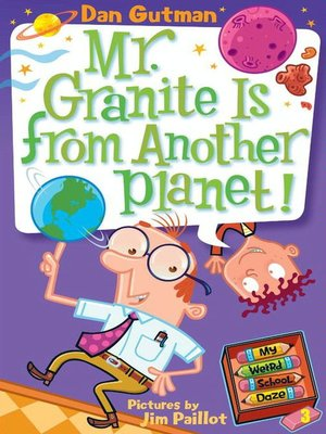 cover image of Mr. Granite Is from Another Planet!