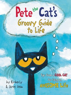 cover image of Pete the Cat's Groovy Guide to Life