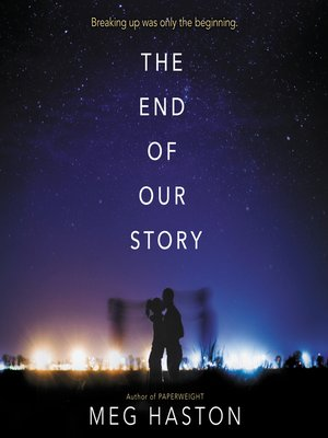 cover image of The End of Our Story