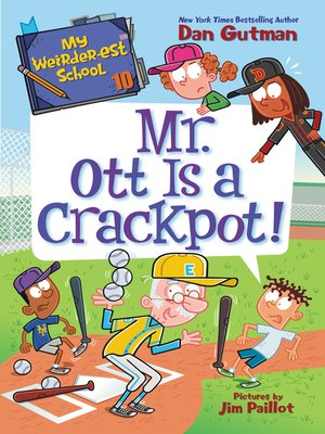 cover image of Mr. Ott Is a Crackpot!
