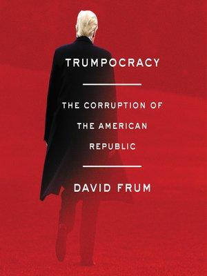cover image of Trumpocracy