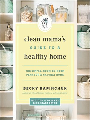 cover image of Clean Mama's Guide to a Healthy Home