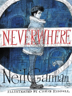 cover image of Neverwhere Illustrated Edition