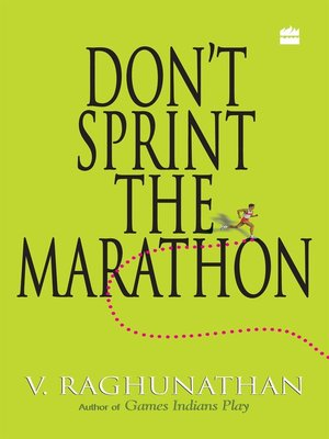 cover image of Don't Sprint the Marathon