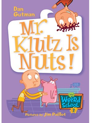 cover image of Mr. Klutz Is Nuts!