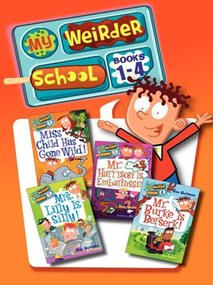 cover image of My Weirder School Collection, Books 1-4