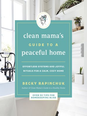 cover image of Clean Mama's Guide to a Peaceful Home