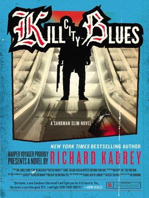 cover image of Kill City Blues