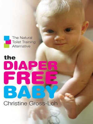 cover image of The Diaper-Free Baby