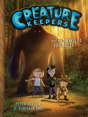 cover image of Creature Keepers and the Swindled Soil-Soles