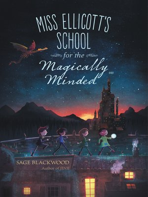 cover image of Miss Ellicott's School for the Magically Minded