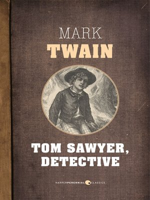 cover image of Tom Sawyer, Detective