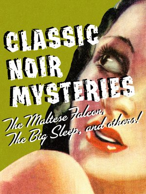 cover image of Classic Noir Mysteries