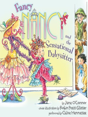 cover image of Fancy Nancy and the Sensational Babysitter