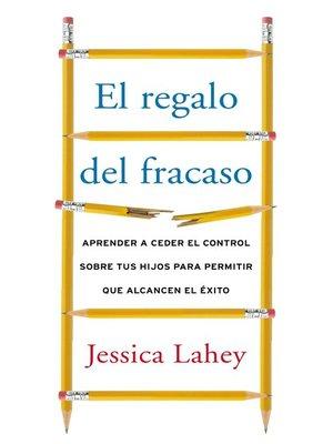 cover image of regalo del fracaso