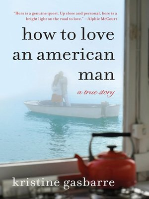 cover image of How to Love an American Man