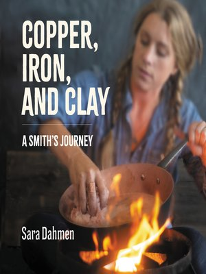 cover image of Copper, Iron, and Clay