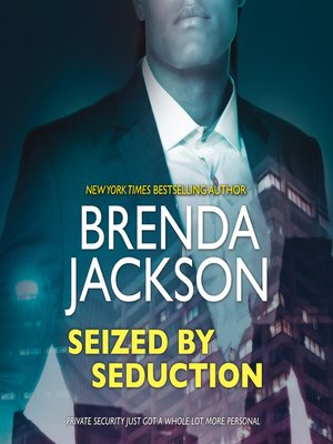cover image of Seized by Seduction