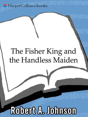 cover image of The Fisher King and the Handless Maiden