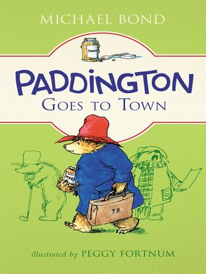 cover image of Paddington Goes to Town