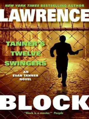 cover image of Tanner's Twelve Swingers