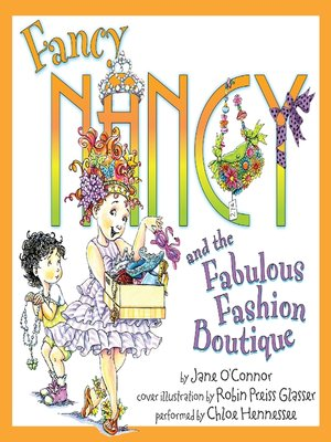 cover image of Fancy Nancy and the Fabulous Fashion Boutique