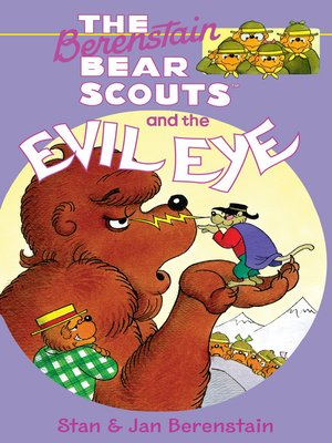 cover image of The Berenstain Bear Scouts and the Evil Eye