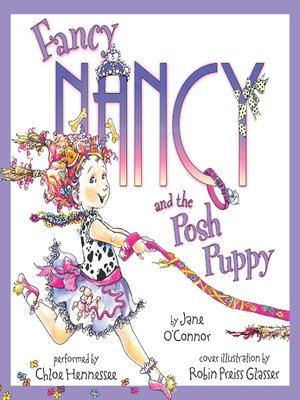cover image of Fancy Nancy and the Posh Puppy