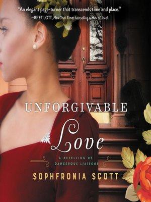 cover image of Unforgivable Love