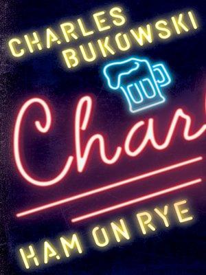 charles bukowski ham on rye pdf