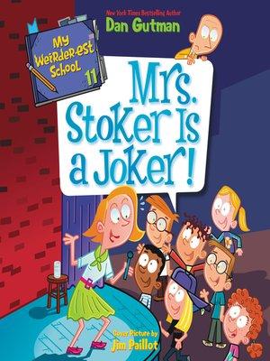 cover image of Mrs. Stoker Is a Joker!