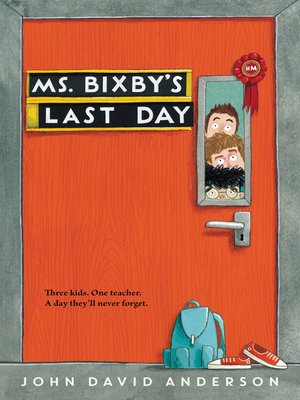 cover image of Ms. Bixby's Last Day