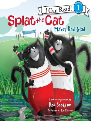 cover image of Splat the Cat Makes Dad Glad