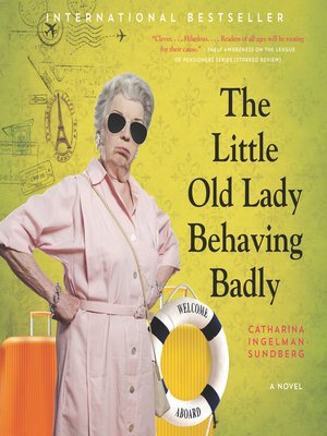 cover image of The Little Old Lady Behaving Badly