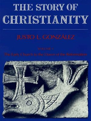 cover image of Story of Christianity, Volume 1