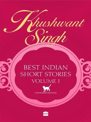 cover image of Khushwant Singh Best Indian Short Stories Volume 1