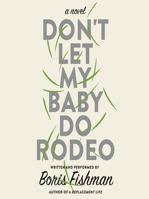 cover image of Don't Let My Baby Do Rodeo
