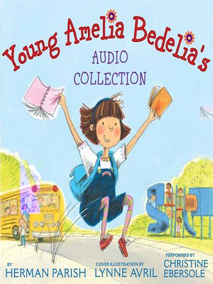 cover image of Young Amelia Bedelia's Audio Collection
