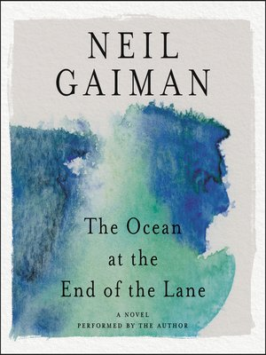 cover image of The Ocean at the End of the Lane