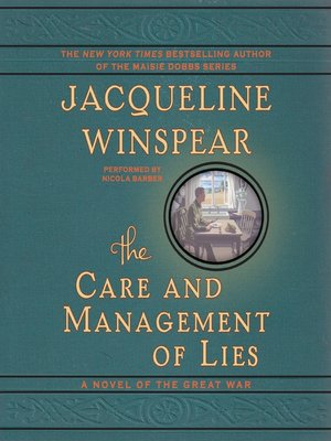 cover image of The Care and Management of Lies