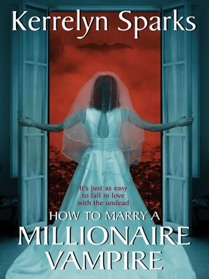 cover image of How to Marry a Millionaire Vampire