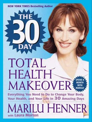 cover image of The 30 Day Total Health Makeover
