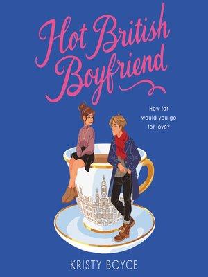 cover image of Hot British Boyfriend