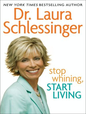 cover image of Stop Whining, Start Living