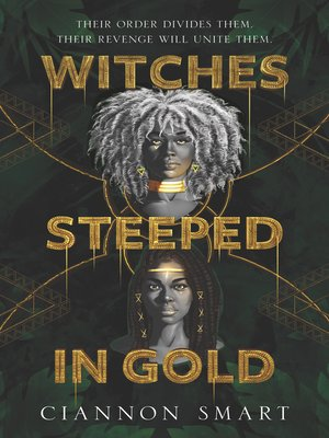 cover image of Witches Steeped in Gold
