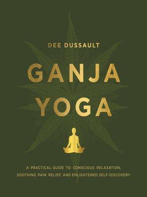 cover image of Ganja Yoga