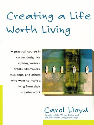 cover image of Creating a Life Worth Living