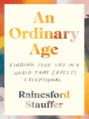 cover image of An Ordinary Age